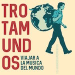 Trotamundos_Viajar A La Música Del Mundo_Col_x150