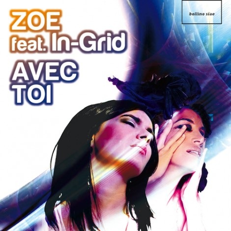 «Avec Toi – Zoe feat. In-Grid» CD-Single