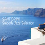 Santorini Smooth Jazz Selection