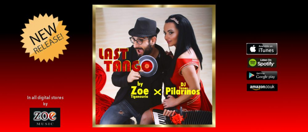 Last Tango – Zoe Tiganouria & Dj Tasos Pilarinos