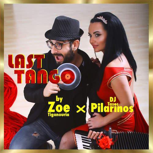Last Tango – Zoe Tiganouria & Dj Tasos Pilarinos (Radio Edit)